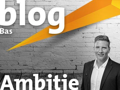 blog- Bas Kampman - Ambitie